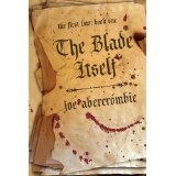 The Blade Itself (The First Law: Book One) (Paperback)By Joe Abercrombie