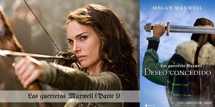 DESEO CONCEDIDO de Megan Maxwell (i). LAS GUERRERAS MAXWELL.