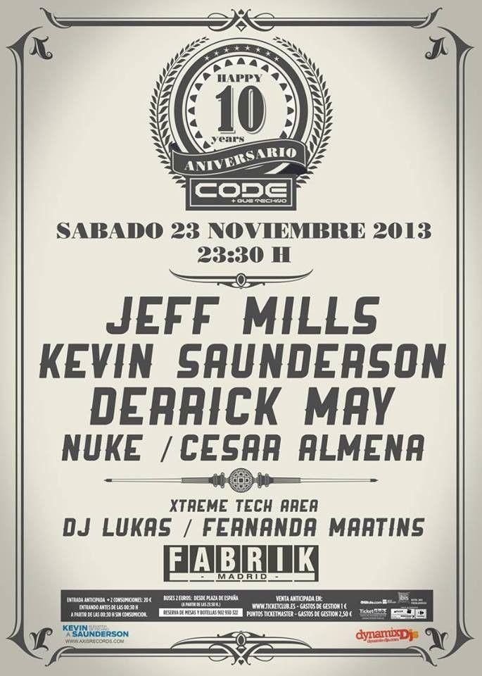 Code.092 feat. Jeff Mils & Derrick May | Fabrik | Madrid | https://beatguide.me/madrid/event/fabrik-code-092-x-aniversario-20131123