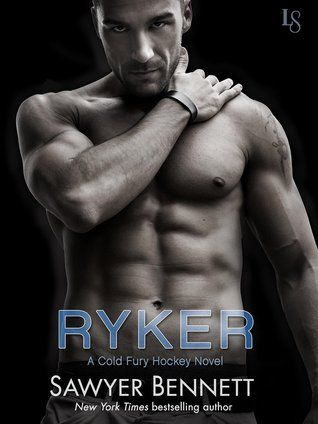 Ryker (Cold Fury Hockey, #4) by Sawyer Bennett | September 8, 2015