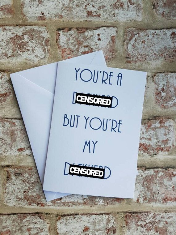 Check out this item in my Etsy shop https://www.etsy.com/uk/listing/510431115/rude-valentines-card-funny-valentines