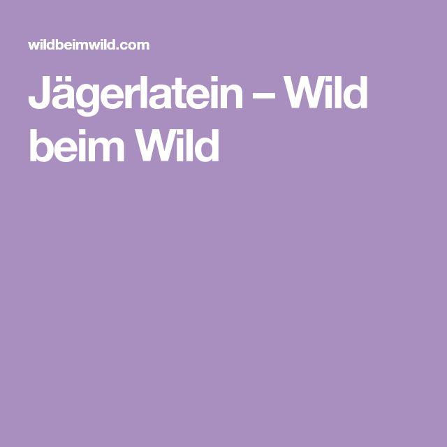 Jägerlatein – Wild beim Wild