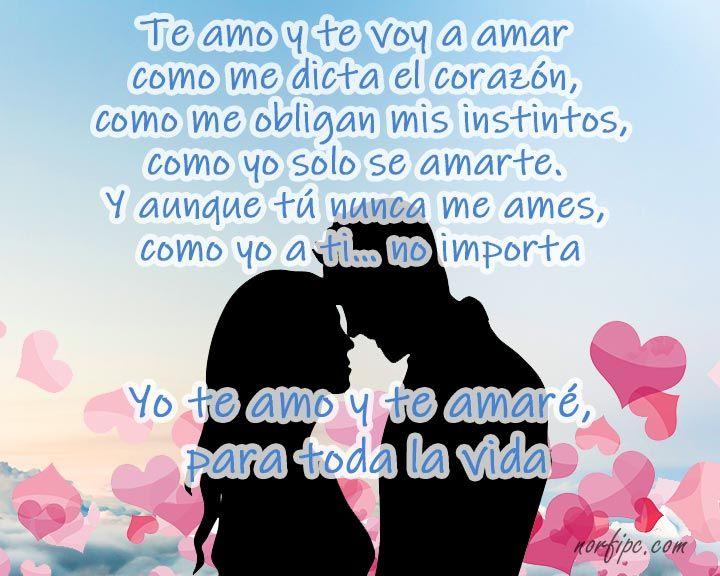 Te Amo Y Te Amare Para Toda La Vida Poema De Amor Poesias De