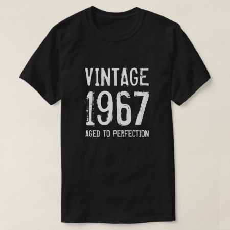Aged to perfection 1967 men's 50th Birthday shirt - click/tap to personalize and buy