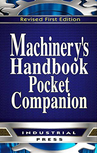 831130954 - Machinery's Handbook, Pocket Companion - Machinery's Handbook, Pocket Companion by Christopher McCauley Machinery's Handboo...