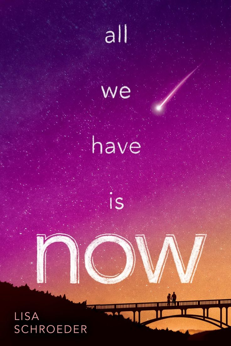 All We Have Is Now by Lisa Schroeder • July 28, 2015 • Scholastic https://www.goodreads.com/book/show/22840148-all-we-have-is-now