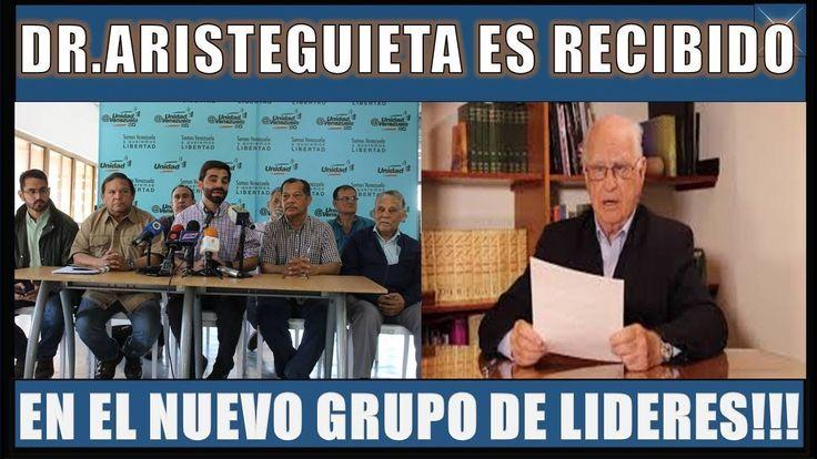 ULTIMAS NOTICIAS VENEZUELA 6 FEBRERO 2018DR.ARISTEGUIETA ES RECIBIDO EN EL NUEVO GRUPO DE LIDERES!!