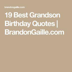 19 Best Grandson Birthday Quotes   BrandonGaille.com