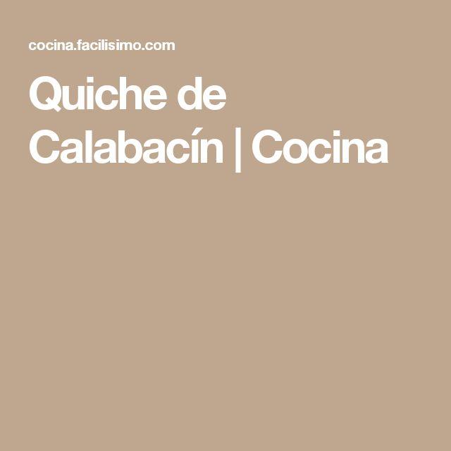 Quiche de Calabacín | Cocina