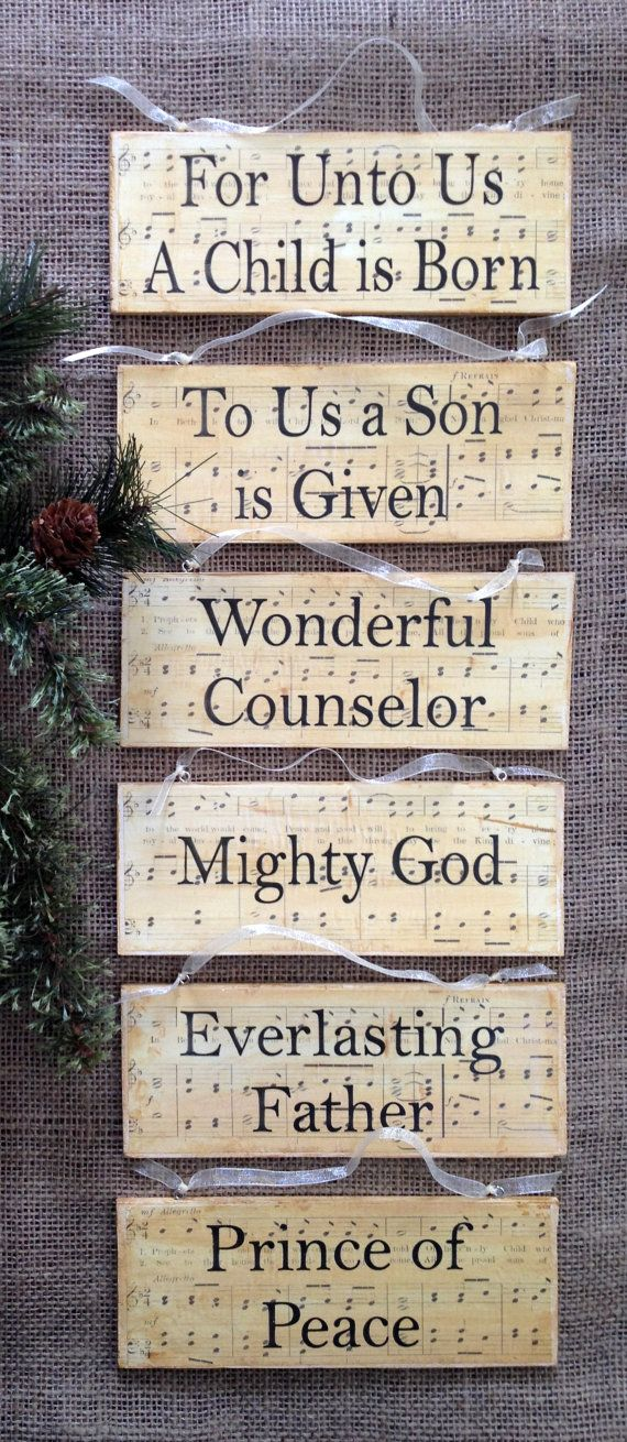 SET OF 6 - Isaiah 9:6 Scripture Ornaments Make yours a Christ-centered Christmas with this Birth of Christ Scripture Ornament collection. This year, trim the tree with these wooden plaque ornaments featuring an Old Testament prophecy of the coming birth of our Lord and Savior,