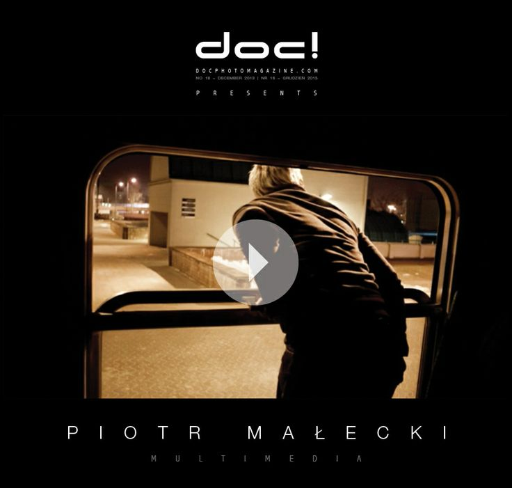 doc! photo magazine presents: Piotr Malecki's short documentary film THE COMMUTERS - THE STORY OF ONE TRAIN; doc! #18, pp. 206-207