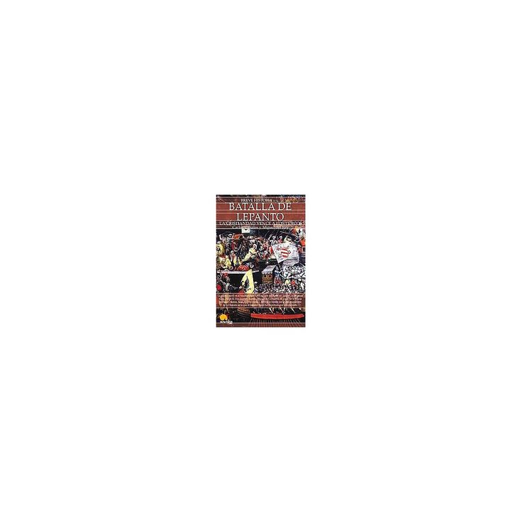 Breve historia de la Batalla de Lepanto (Paperback)