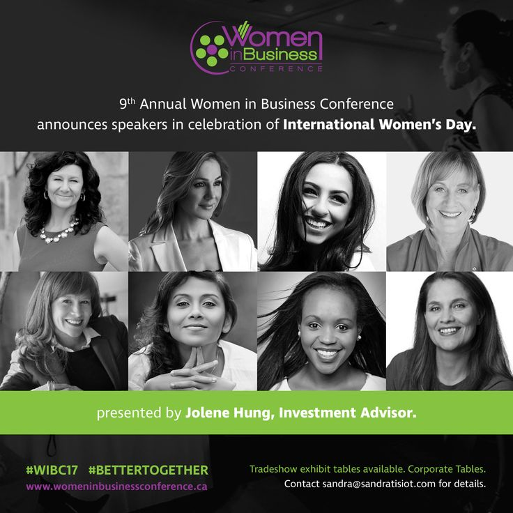 Join us on International Women's Day at the 9th annual Women In Business Conference (WIBC) presented by Jolene Hung, Investment Advisor.  Wednesday, March 8, 2017 at the Ottawa Conference & Event Centre from 8am – 5pm.  Join us as we listen and learn from our distinguished speakers: Denise Donlon, Angella Goran, Barb Cartwright, Manali Haridas, Solange Tuyishime, Ashley Zahabian, Jessica Tomlin, and Judy Croon.