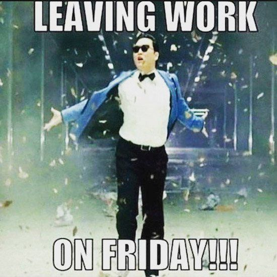 Happy Friday everybody! It is almost leaving work time :)