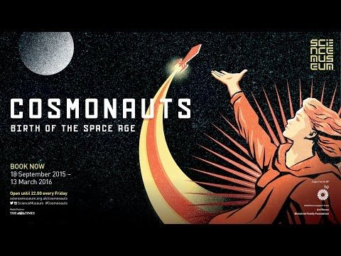 Cosmonauts: Birth of the Space Age