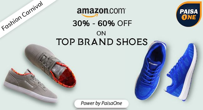 Amazon Fashion Shoes Carnival 30% -60% Top Brand on April 12 2017. Check details and Buy Online, through PaisaOne.