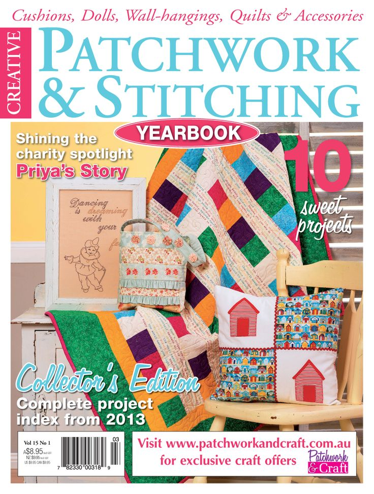 Patchwork & Stitching Magazine - Volume 15 No. 1. The go-to magazine for budding patchwork enthusiasts looking to expand their skills and learn new techniques!