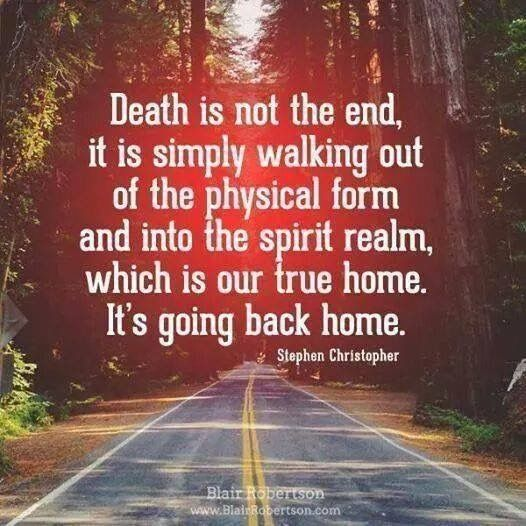 Death is not the end...