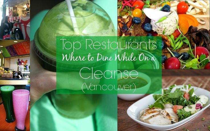 top restaurants Vancouver cleanse