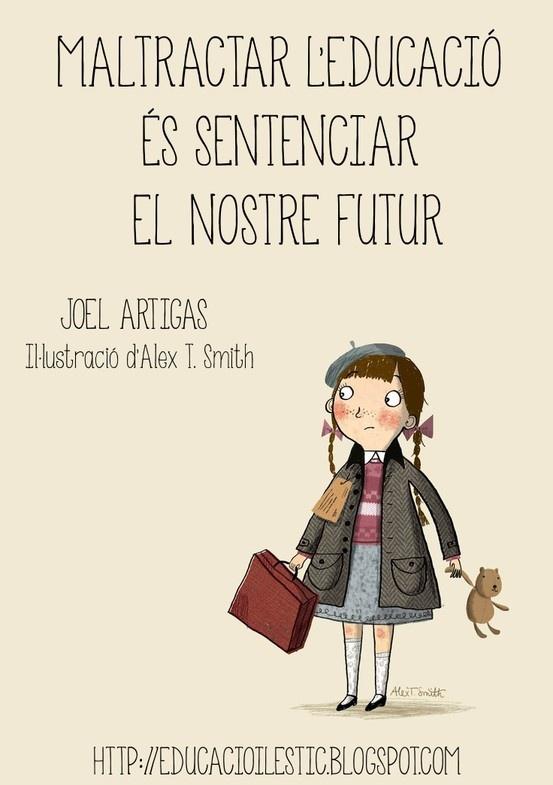 Maltractar l'educació és sentenciar el nostre futur - Joel Artigas