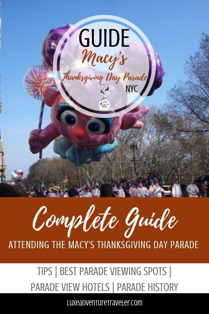 5 Tips For Viewing The Macy S Thanksgiving Day Parade Thanksgiving Day Parade Macy S Thanksgiving Day Parade New York Thanksgiving