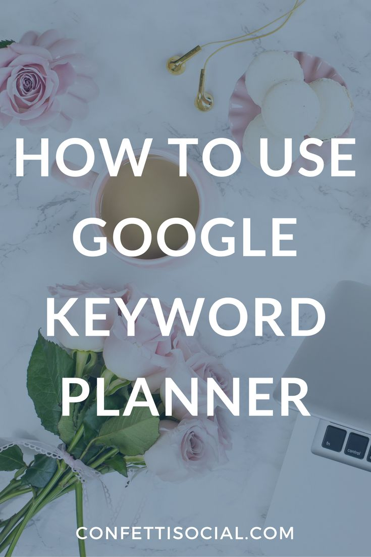 Learn how to use Google Keyword Planner & stay on top of your SEO game.