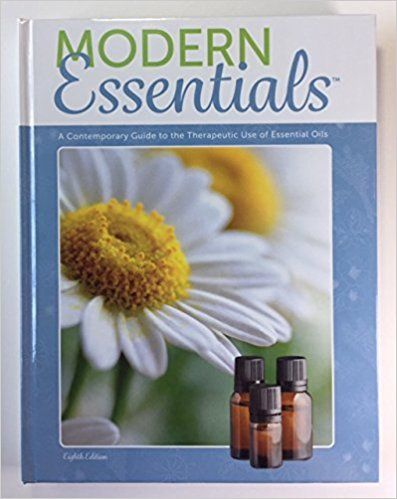 Modern Essentials: A Contemporary Guide to the Therapeutic Use of Essential Oils (8th Edition) by Aroma Tools (2016-09-01): Aroma Tools: Books - Amazon.ca