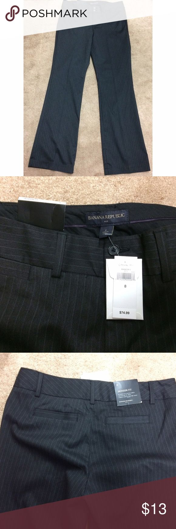 Banana Republic dress pants NWT Banana Republic Jackson fit pants. Perfect for a Curvy body type. Size 8 new with tags. Banana Republic Pants