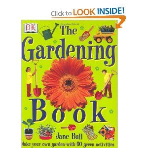 The Gardening Book by Jane Bull. $0.01. 48 pages. Publisher: DK CHILDREN (January 2003). Author: Jane Bull. Publication: January 2003. Reading level: Ages 7 and up