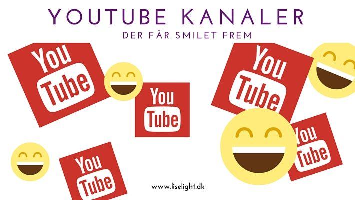 Jeg har fundet 3 YouTube kanaler frem, som jeg både synes er velproducerede, kløgtige og sjove. Hvad er dine favoritter? #liselight
