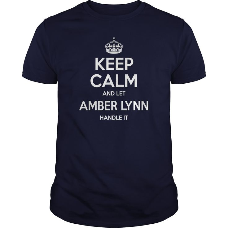 keep calm Amber Lynn, keep calm and let Amber Lynn handle it, Amber Lynn T-shirt, Amber Lynn Tshirts,Amber Lynn Shirts,keep calm Amber Lynn,Amber Lynn Hoodie Sweat Vneck