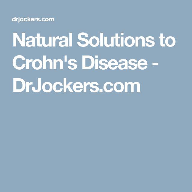 Natural Solutions to Crohn's Disease - DrJockers.com