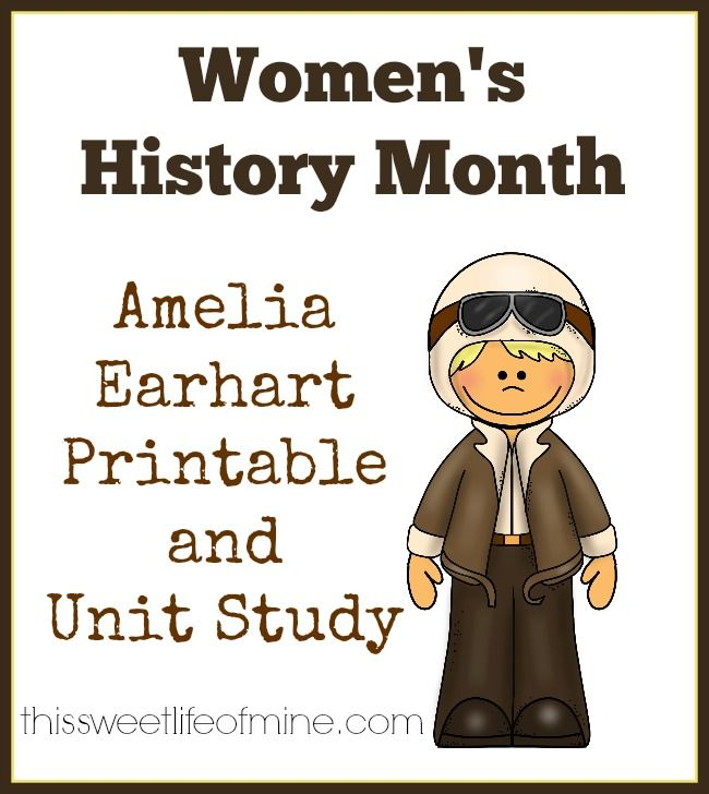 Women's History Month: Amelia Earhart Printable and Unit Study | thissweetlifeofmine.com