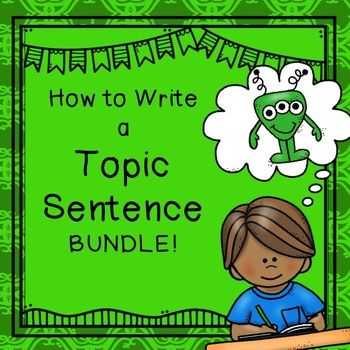 how to write a great topic sentence with examples Paragraph writing, fifth 5th grade english language arts standards develop a paragraph with a topic sentence, supporting details plan your conclusion - four major components to a good conclusion.