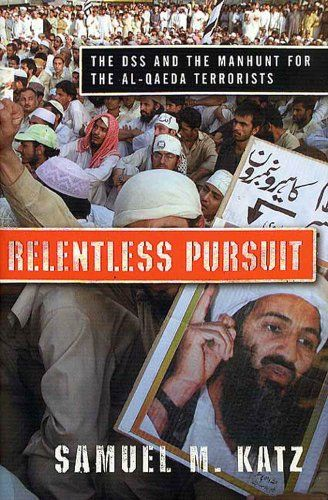 Relentless Pursuit: The DSS and the Manhunt for the Al-Qaeda Terrorists:   Al Queda's war on America did not start on September 11, 2001. Just ask the Diplomatic Security Service./pIt was on February 6, 1993, that the United States was first attacked on its own soil by foreign terrorists. A zealous band of Middle Easterners, holy warriors determined to punish the U.S. for its supposed transgressions against Islam, packed over a ton of home made explosives into the back of a rented van....