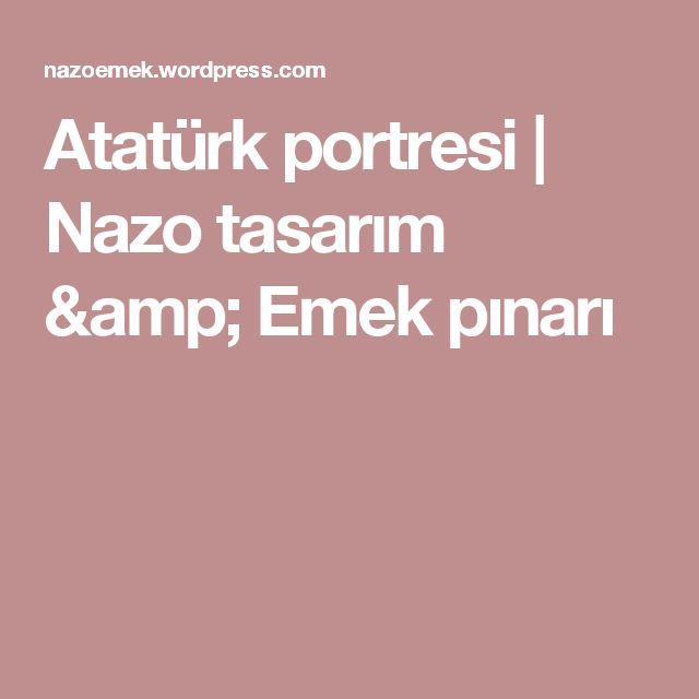Atatürk portresi   Nazo tasarım & Emek pınarı