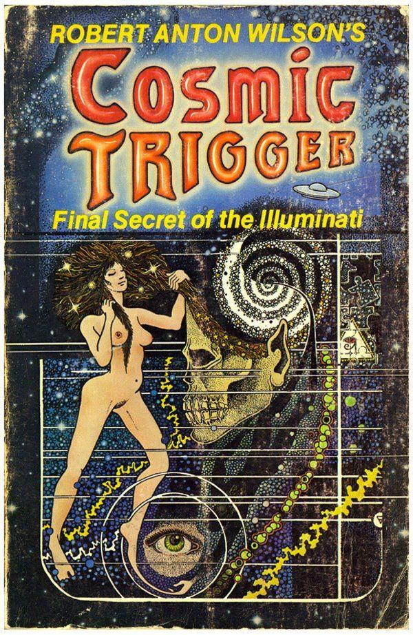 Cosmic Trigger - Robert Anton Wilson