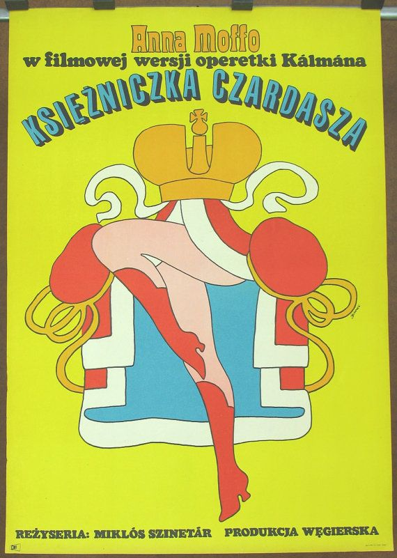 Old poster. Operetta The Csardas Princess. Hungarian film by: Miklós Szinetár 1971. Polish poster by Maciej Zbikowski 1972. Vintage poster.