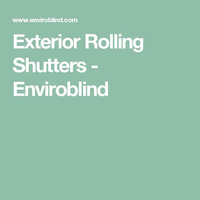 Exterior Rolling Shutters - Enviroblind