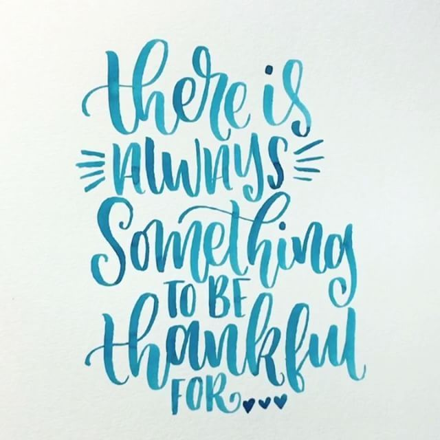 There's Always Something To Be Thankful For
