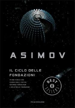 Il ciclo delle fondazioni - Asimov