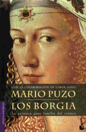 EL LIBRO DEL DÍA    Los Borgia, de Mario Puzo   30-12-2012