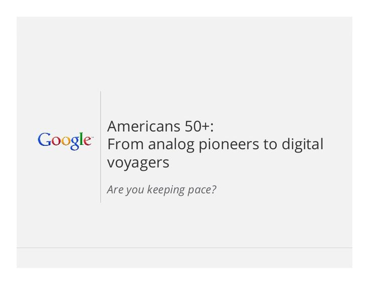 APRIL 2013: Google on Boomers & Seniors Online by AARP via slideshare