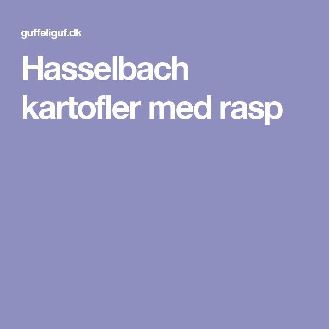 Hasselbach kartofler med rasp