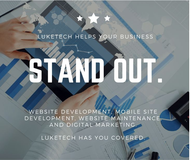 Is your business struggling to stand out online? LukeTech has you covered.   Whether it's Website Development, Mobile Site Development, Website Maintenance, or Digital Marketing, LukeTech has you covered with professionals ready to work hard to make your business stand out.