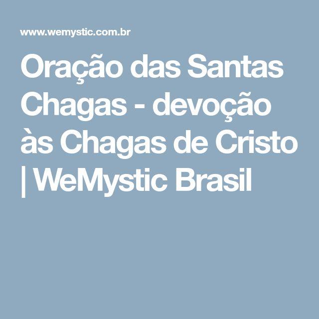 Oração das Santas Chagas - devoção às Chagas de Cristo | WeMystic Brasil