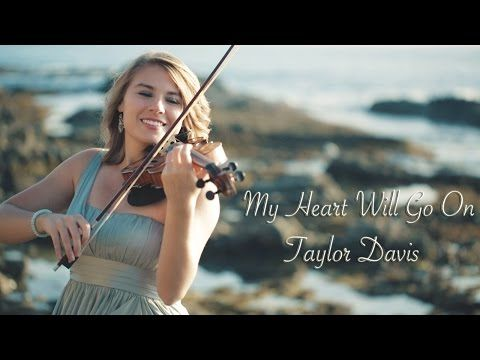 My Heart Will Go On (Titanic) Taylor Davis - Violin Cover - YouTube