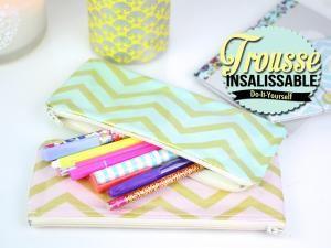 DIY : Trousse Insalissable • Hellocoton.fr