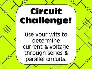electricity challenge voltage \u0026 current in series circuitselectricity challenge voltage \u0026 current in series circuits \u0026 parallel circuits science for secondary grades biology, chemistry, physics and more!