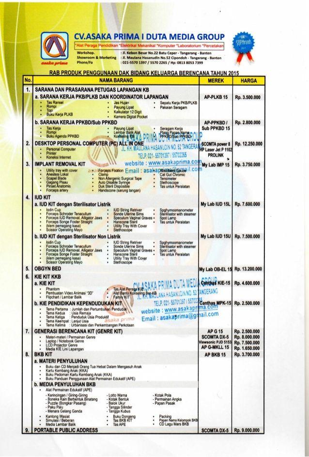 Spesifikasi  produk juknis dak bkkbn 2015,Jl.Maulana Hasanudin No.52 Cipondoh - Tangerang 15000. Telp.021-55701397 – 021 55702265 /  Hp:0813.8053.7399./ 0877.7432.4146 PIN BB. 53A0F799/ 7DCABE33 / 5275A28B Website: http://www.asakaprima.com                http://www.asakazone.com Email :asakaprima@gmail.com
